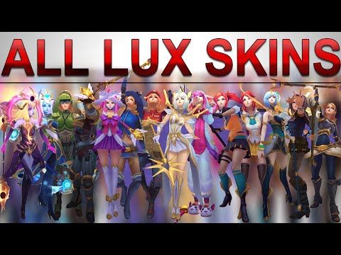 All Lux Skins Spotlight (2010 - 2020) League of Legends