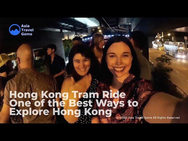 Hong Kong Tram Ride - One of the Best Ways to Explore Hong Kong