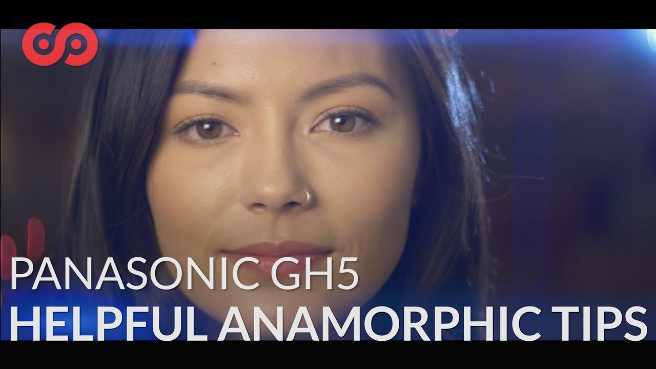 Image result for Helpful Tips When Shooting with Anamorphic on Panasonic Camera