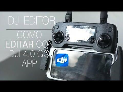 REVIEW ESPAÑOL DJI EDITOR / COMO EDITAR CON LA APP DJI GO 4.0 COMO UN PRO