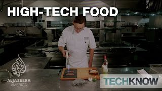 High-Tech Food - TechKnow