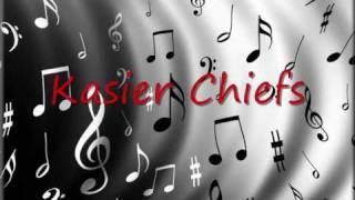 Kaiser Chiefs - Modern Way + Lyrics