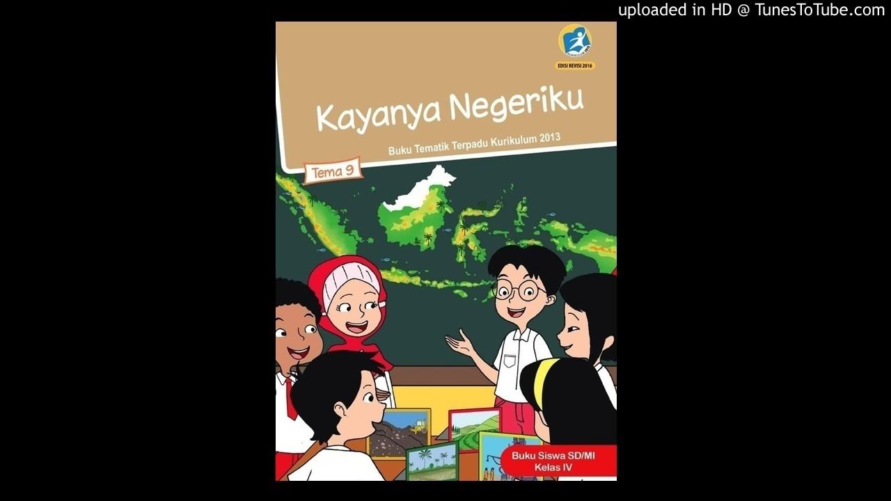 Audiobuku Sd4 Tema 9 3 1 Pelestarian Kekayaan Sumber Daya Alam Indonesia Youtube
