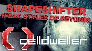 Celldweller - Shapeshifter (feat. Styles of Beyond)