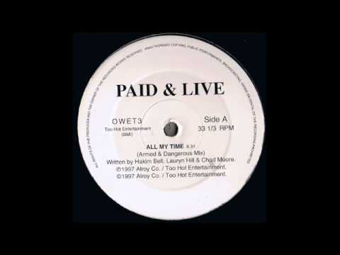 Paid & Live (All My Time Mattys Dub) 1997