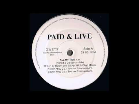 Paid & Live (All My Time Mattys Dub) 1997