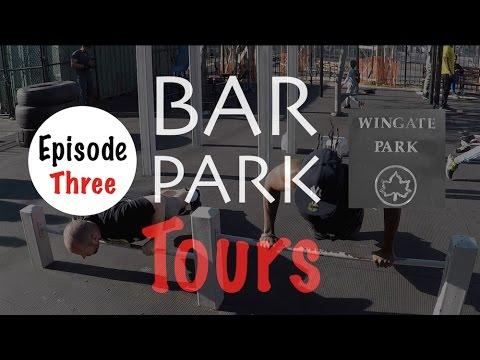 Bar (Calisthenics) Park Tours EP3 - Wingate Park (Brooklyn, NYC)