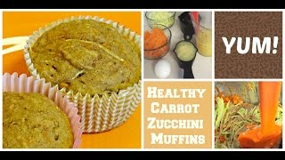 Diy Easy Carrot Zucchini Muffins Under 100 Calories | Healthy Snacks