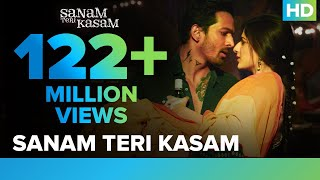 Sanam Teri Kasam Title Song  Official Video  Harshvardhan, Mawra  Himesh Reshammiya, Ankit Tiwari