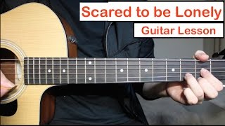Martin Garrix & Dua Lipa - Scared To Be Lonely   Guitar Lesson (Tutorial) How to play Chords