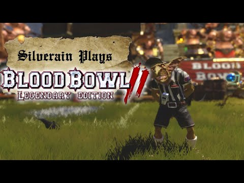 Silverain Plays Blood Bowl 2 Legendary Edition: Mixed Teams: A Quick Explanation. |
