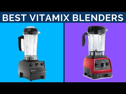 Top 8: Best Vitamix Blenders 2019 | Honest Review & Buying Guide
