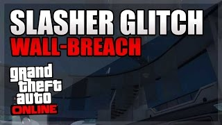 gta 5 glitch slasher 3 GOD MODE