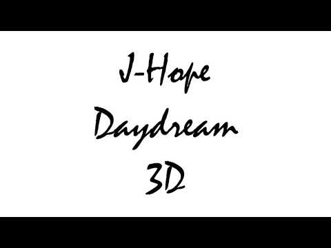 J-Hope - Daydream (백일몽) | 3D Use Headphones!