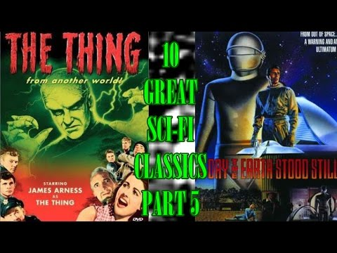 10 Great Classic Sci-Fi Flicks! Part 5- Thing From Another W