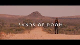 Sands Of Doom (OFFICIAL VIDEO)