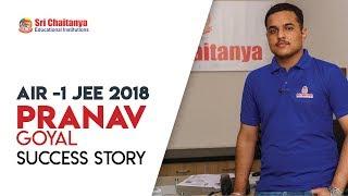 Untold Story of  JEE All India rank 1 | Pranav Goyal | Sri Chaitanya