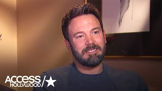 Ben Affleck On Moving To Hollywood With Matt Damon & Brother Casey Affleck | Access Hollywood