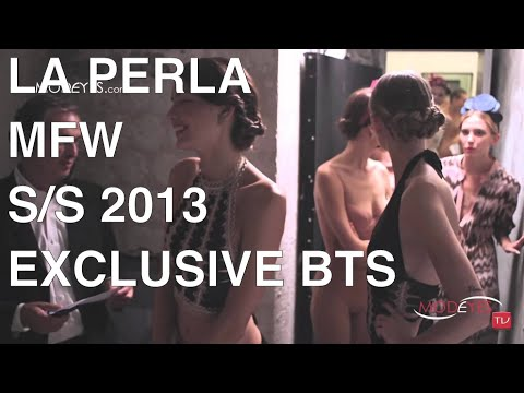 LA PERLA S/S 2013  HD (Backstage line-up and Show)