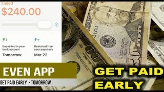 EVEN APP: WALMART ASSOCIATES GET PAID EARLY APP WITH INSTAPAY ON EVEN PLUS