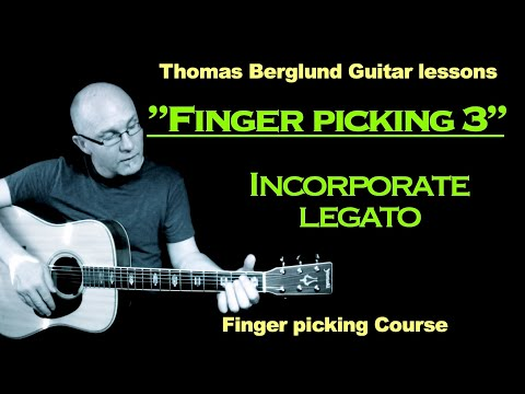 """Finger picking"" guitar lesson, part 3 - Incorporate legato"