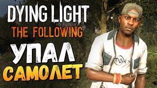 Dying Light: The Following - Место Крушения Самолета #5