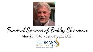 Funeral Service of Bobby Sherman