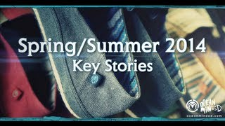 Spring+Summer 2014 Key Stories