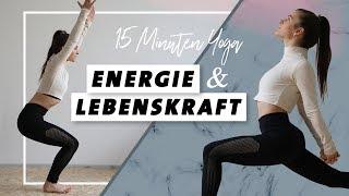 Yoga für Energie und Lebenskraft   Körper stärken    In 15 Minuten wach und voller Power!