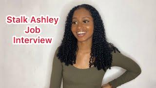 Stalk Ashley Job Interview | @nitroimmortal
