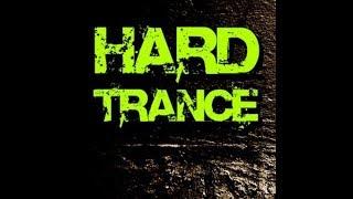 Hard Trance Mix 2018