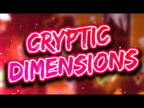 Cryptic Dimension (Verified) | Extreme Demon | Geometry Dash [2.1]