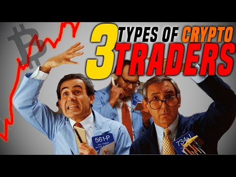 3 Types of Crypto Traders