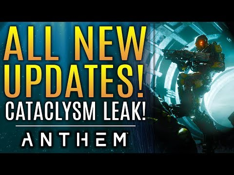Anthem - New Updates From EA and Bioware. Cataclysm Details Leak!