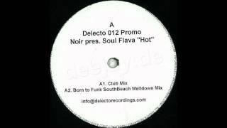 Soul Flava - Hot (Club Mix)