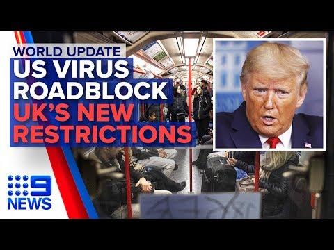 Coronavirus: US hits roadblock, Greece lockdown, UK latest | Nine News Australia