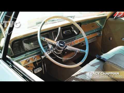 Tracy Chapman   Fast Car Bauke Top Remix
