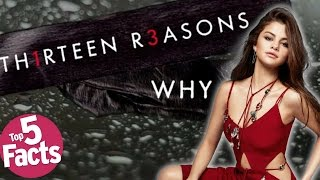 Top 5 Need to Know Facts About '13 Reasons Why' (Netflix)