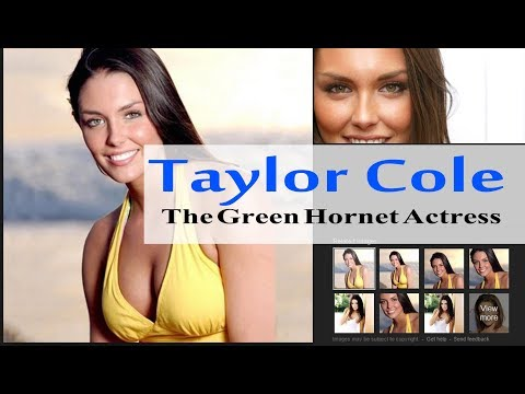 Taylor Cole The Green Hornet Actress Beauty   American actress and former fashion model