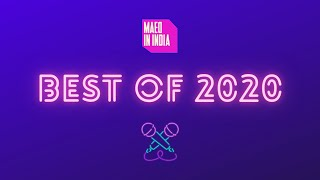 Maed in India - Best of 2020