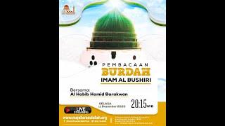 Download MAJELIS BURDAH IMAM AL BUSHIRI MAJELIS RASULULLAH SAW Via Live Streaming