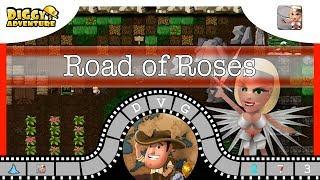 [~Freya~] #3 Road of Roses -  Diggy