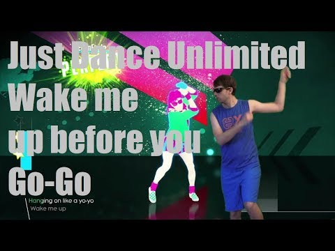 Just Dance Unlimited: Wake me up before you Go-Go (Swedish)