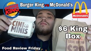 Burger King Cini Minis & New $6 King Box Review!