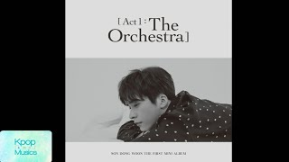 Son dongwoon (손동운) ('the 1st mini album'[act 1 : the orchestra]) audio track list: 1. in silence (편해지자) 2. natasha 3. snowy night (雪夜 (눈 오는 밤)) 4. interm...