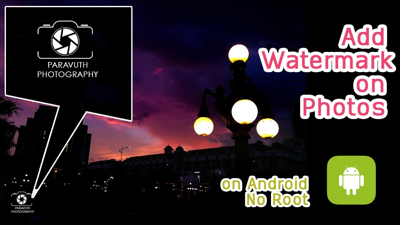 Android tips&Tricks 2017 - How to add watermark on your photos on android  (No root)