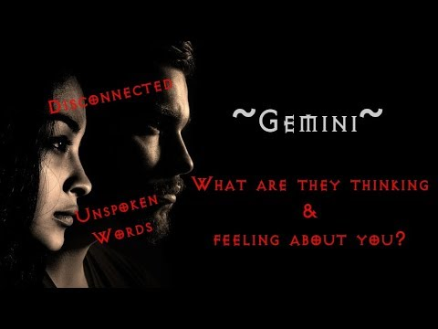 Gemini ~ What are they thinking & feeling about you? ~ Jan 2019