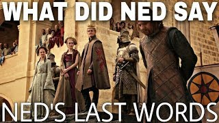 What Did Ned Stark Whisper Right Before He Was Executed? - Game of Thrones Season 8