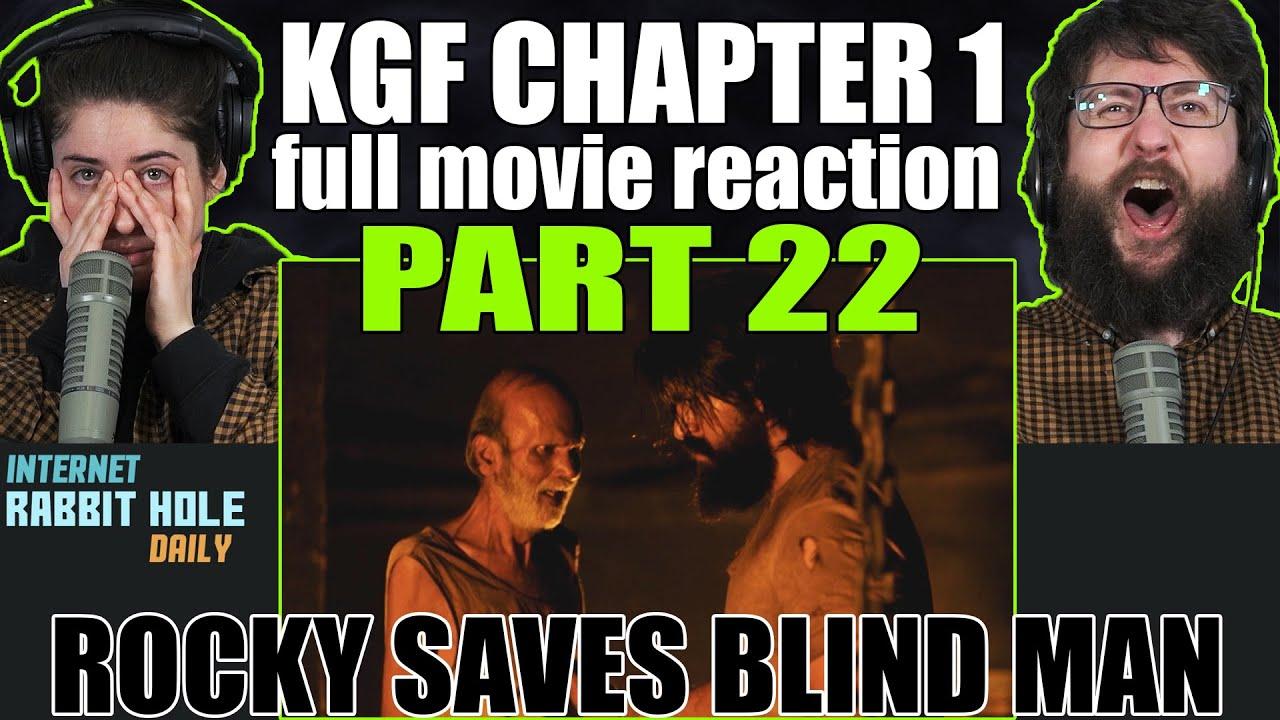 KGF Chapter 1 full movie reaction | ROCKY SAVES BLIND MAN | Kannada | PART 22