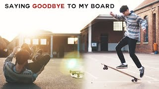 SAYING GOODBYE TO MY LONGBOARD | Dance x Freestyle